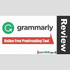 Grammarly Review How Grammarly Can Help You In English