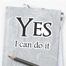"""yes, I Can Do It"" Stickers By Nando270 Redbubble"