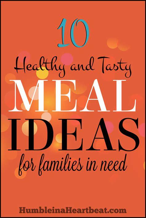healthy  tasty meal ideas  families