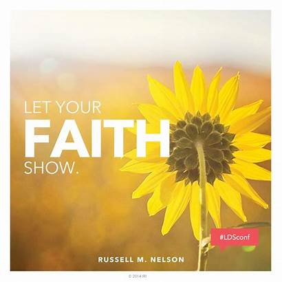 Faith Conference General Lds Scriptures Quote Nelson