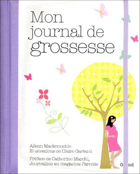 le journal des femmes cuisine mon livre mon journal de grossesse relié alison mackonochie