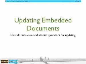symfony day 2010 doctrine mongodb odm With mongodb embedded documents