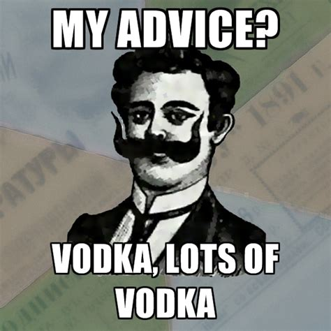 Vodka Meme - old russian advisor memes create meme