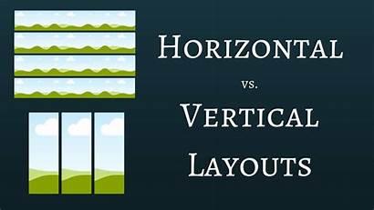 Horizontal Vertical Layout Layouts