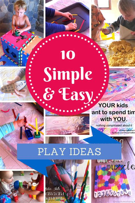 simple quick  easy play ideas