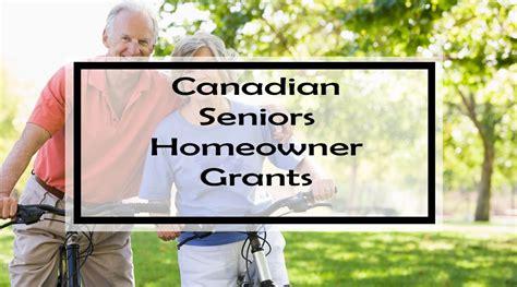 canadian seniors homeowner grants    grants