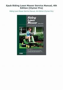 Epub Riding Lawn Mower Service Manual  4th Edition  Clymer