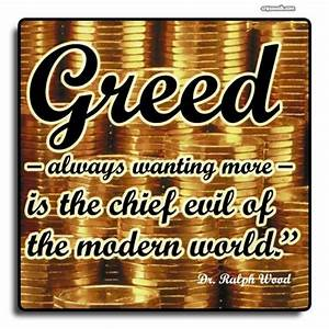 Materialism And Greed Quotes QuotesGram | Crisis of a ...