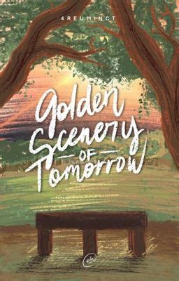 golden scenery  tomorrow university series