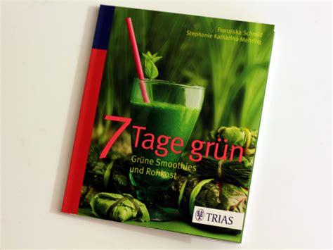 10 tage detox mit grünen smoothies erfahrungen rezension detox buch 7 tage gr 252 n