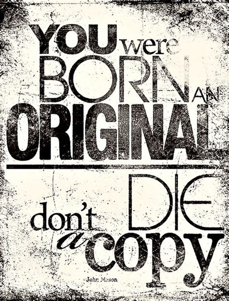 Born An Original  Best Quotes To Live By