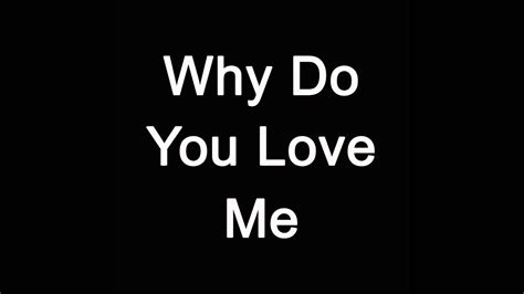 Why Do You Love Me [adele Cover]