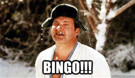 Bingo Memes - cousin eddie meme