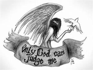 Only God Can Judge Me by WesternWitch on DeviantArt