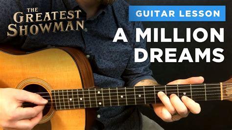 million dreams guitar lesson  chords intro tabs