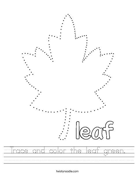 trace and color the leaf green worksheet twisty noodle