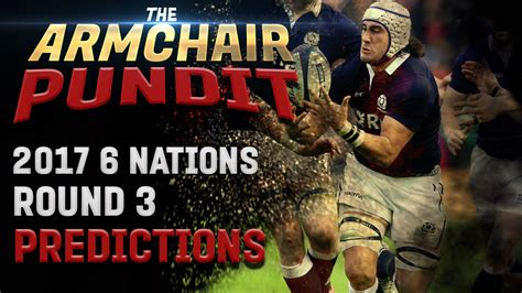 6 Nations Round 3 Predictions