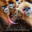 Expanded 'Seven Worlds One Planet' Soundtrack Album ...