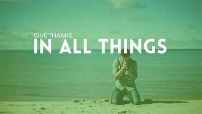 Thanks Give Things Shekinah Pen God Circumstances