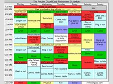 The Early Retiree's Weekly Schedule Root of Good