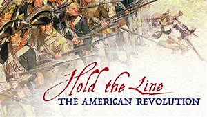 what items are from the american continent hold the line the american revolution queen of games de