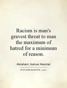 Quotes About Hatred and Racism