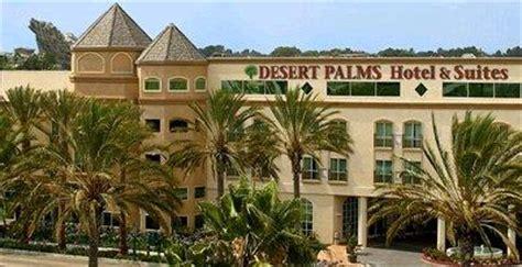 anaheim desert palms hotel suites anaheimorange county