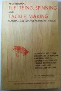 Professional Fly Tying  Spinning And Tackle Making Manual