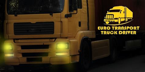 Euro Truck Driver  Android Apps On Google Play