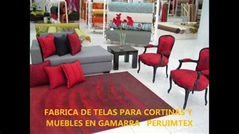 fabricas de muebles fabrica de telas para muebles y cortinas en gamarra