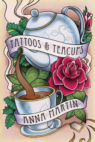 tattoos teacups tattoos   anna martin reviews discussion bookclubs lists