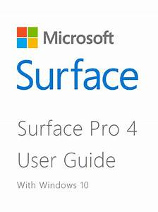 Surface Pro 4 User Guide With Windows 10