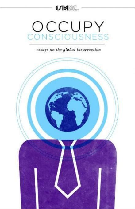 russell brand eisenstein occupy consciousness essays on the global insurrection