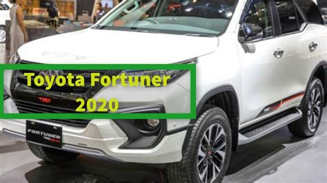 Toyota Fortuner 2020 by Toyota Fortuner 2020 Review Design Highlights