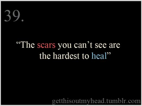 Scars Dont Heal Quotes. Quotesgram