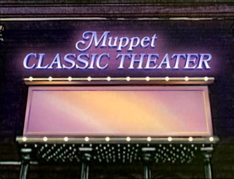 muppet classic theater muppet wiki
