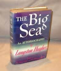 The Big Sea: An Autobiography. by Langston [Harlem ...
