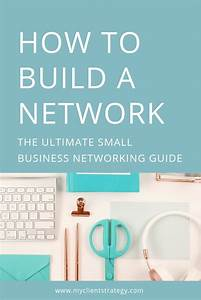 How To Build A Network  The Ultimate Small Business