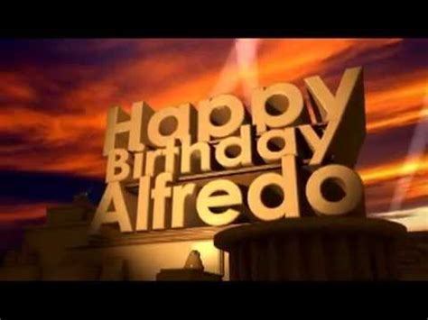 Happy Birthday Alfredo   YouTube