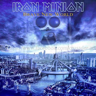Iron Maiden Eddie Images Iron Minion Brave New World By Croatian Crusader On Deviantart