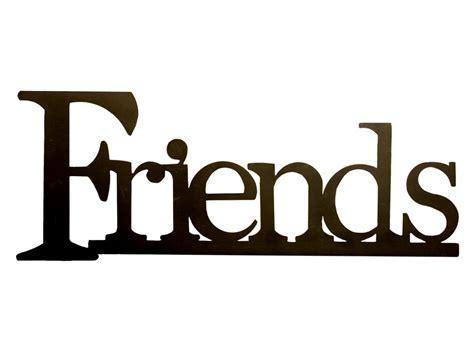 Friends Clipart Word & Clip Art Images #3254 Art Glass Key Largo Fl Letter G Cat Edmonton Canvas Vietnam Picsart Editing Background Halloween Ideas Do It Yourself Prints Quotes