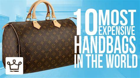 top   expensive handbags   world youtube