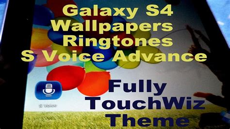 Download Samsung Galaxy S4 S Voice , Wallpaper ,ringtones