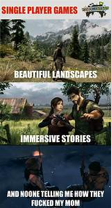This Is Why I Prefer Single Player Games by antioc - Meme ...