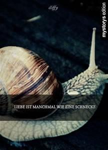 Wie Groß Ist Eine Europalette : gedichte liebe ist manchmal wie eine schnecke von cliffy ~ Whattoseeinmadrid.com Haus und Dekorationen