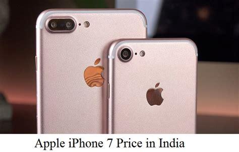 price of iphone 7 in india apple iphone 7 price in india apple iphone 7 price