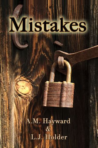 mistakes mistakes trilogy    hayward reviews