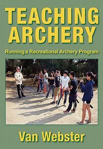 Teaching Archery By Van Webster