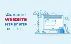 How To Make A Website In 2017  U2013 Step By Step Guide  Free