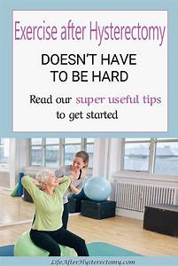 Exercise After Hysterectomy Read These Super Useful Tips